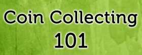 Coin Collecting for Beginner's