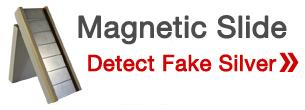 magnetic slide for fake silver